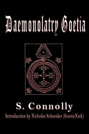 Daemonolatry Goetia ebook by S. Connolly