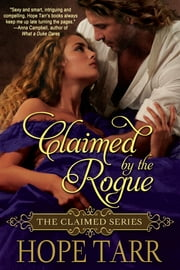 Claimed By The Rogue ebook by Hope Tarr