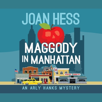 Maggody in Manhattan audiobook by Joan Hess