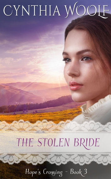 The Stolen Bride eBook by Cynthia Woolf