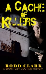 A Cache of Killers ebook by Rodd Clark