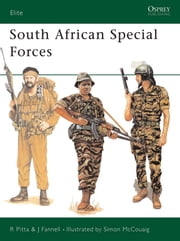 South African Special Forces ebook by Robert Pitta,Simon McCouaig