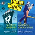 The Secret Adversary and The Mysterious Affair at Styles audiobook by Agatha Christie