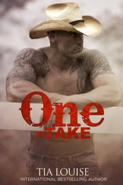 One to Take - One to Hold, #8 ebook by Tia Louise