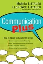 Communication Plus ebook by Marita Littauer, Florence Littauer