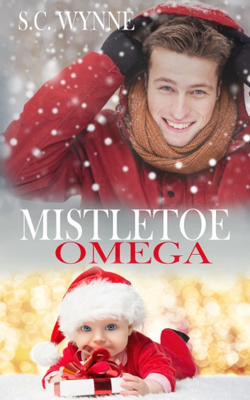 Mistletoe Omega ebook by S.C. Wynne