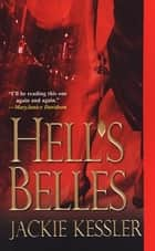 Hell's Belles ebook by Jackie Kessler