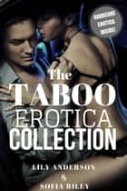 The Taboo Erotica Collection ebook by Lily Anderson