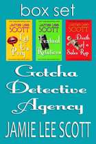 Gotcha Detective Agency Mysteries Box Set of 3 - Gotcha Detective Agency Mystery ekitaplar by Jamie Lee Scott