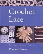Crochet Lace ebook by Pauline Turner