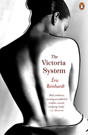The Victoria System ebook by Eric Reinhardt