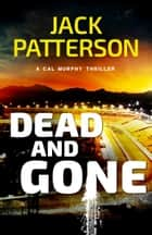 Dead and Gone ebook by Jack Patterson