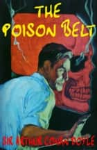 The Poison Belt ebook by Arthur Conan Doyle