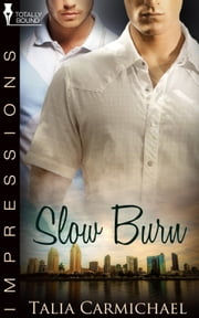 Slow Burn ebook by Talia Carmichael