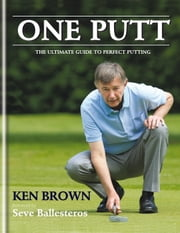 One Putt ebook by Ken Brown