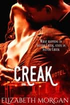 Creak ebook by Elizabeth Morgan