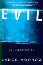 Evil ebook by Lance Morrow