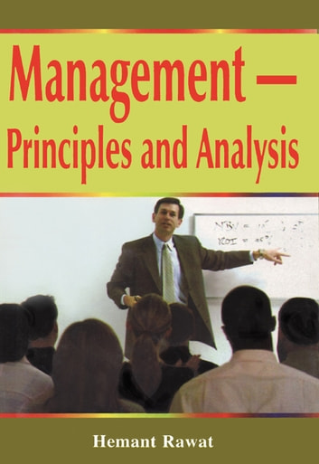 Management – Principles and Analysis