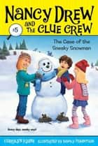 Case of the Sneaky Snowman ebook by Carolyn Keene,Macky Pamintuan
