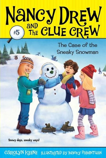 Case of the Sneaky Snowman ebook by Carolyn Keene