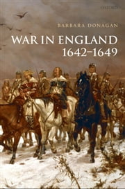 War in England 1642-1649 ebook by Barbara Donagan