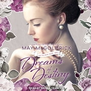 Dreams of Destiny audiobook by May McGoldrick