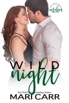 Wild Night ebook by Mari Carr