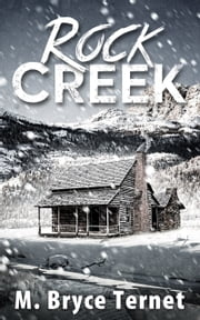 Rock Creek ebook by M. Bryce Ternet