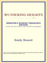 Wuthering Heights (Webster's Spanish Thesaurus Edition) ebook by Icon Reference