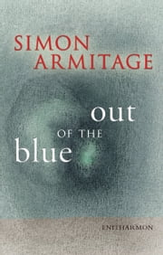 Out of the Blue ebook by Simon Armitage