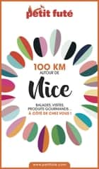 100 KM AUTOUR DE NICE 2020 Petit Futé ebook by Dominique Auzias, Jean-Paul Labourdette