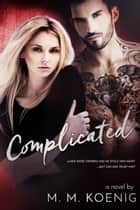 Complicated ebook by M. M. Koenig