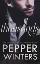 Thousands ebook by Pepper Winters