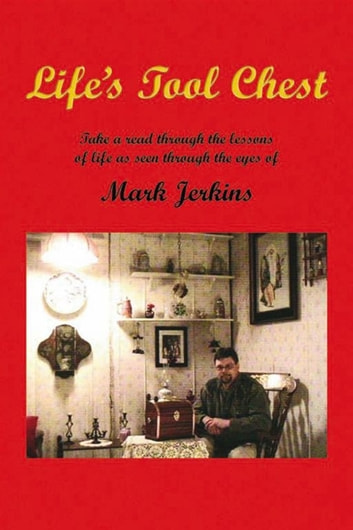 Life's Tool Chest ebook by Mark Jerkins