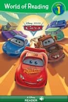 World of Reading: Cars - 3 World of Reading Level 1 Readers ebook by Disney Book Group