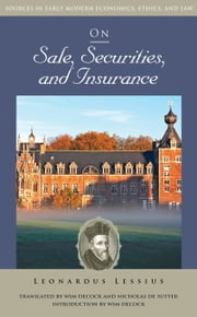 On Sale, Securities, and Insurance ebook by Leonardus Lessius