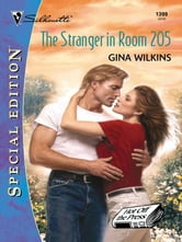 The Stranger in Room 205 ebook by Gina Wilkins