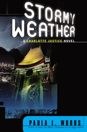 Stormy Weather: A Charlotte Justice Novel ebook by Paula L. Woods