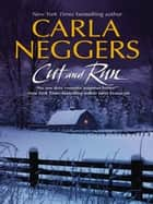 Cut And Run (Mills & Boon M&B) ebook by Carla Neggers