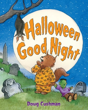 Halloween Good Night ebook by Doug Cushman