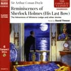 Reminiscences of Sherlock Holmes: His Last Bow audiobook by