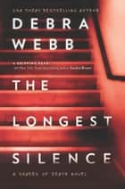 The Longest Silence (Shades of Death, Book 5) ebook by Debra Webb