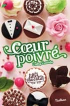 Les filles au chocolat ebook by Cathy Cassidy,Anne Guitton