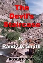 The Devil's Staircase ebook by Randy D.  Smith
