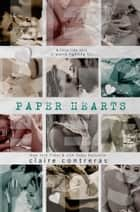 Paper Hearts ebook by Claire Contreras