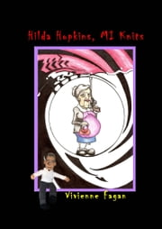 Hilda Hopkins, M.I. Knits #4 ebook by Vivienne Fagan