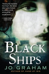 Black Ships ebook by Jo Graham