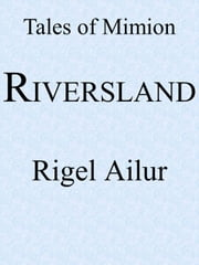 Riversland ebook by Rigel Ailur