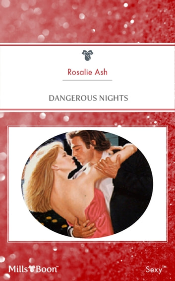 Dangerous Nights ebook by Rosalie Ash