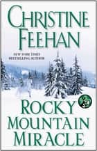 Rocky Mountain Miracle ebook by